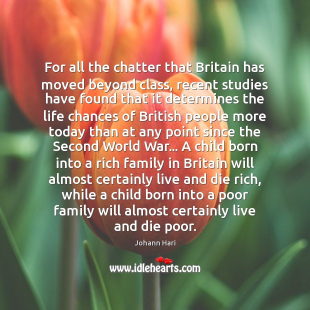 For all the chatter that Britain has moved beyond class, recent studies Image