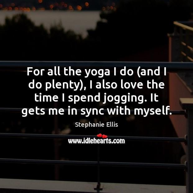 For all the yoga I do (and I do plenty), I also Image