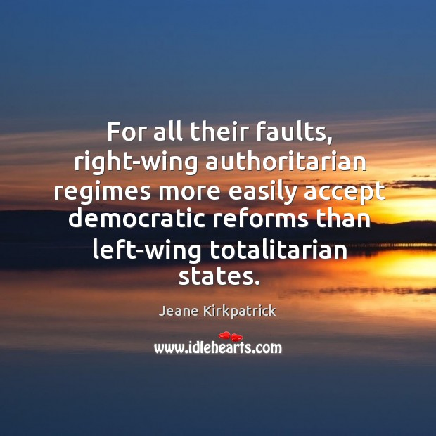 For all their faults, right-wing authoritarian regimes more easily accept democratic reforms Image