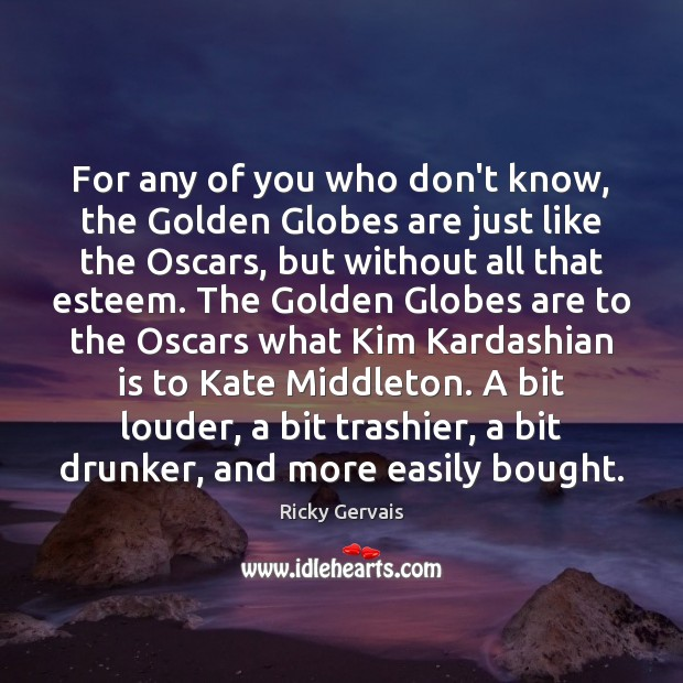For any of you who don't know, the Golden Globes are just Image