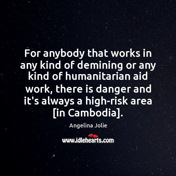 For anybody that works in any kind of demining or any kind Image