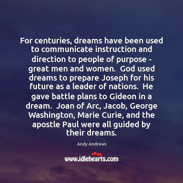 Image, For centuries, dreams have been used to communicate instruction and direction to
