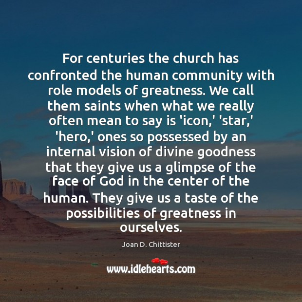 Image, For centuries the church has confronted the human community with role models
