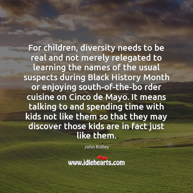 For children, diversity needs to be real and not merely relegated to Image