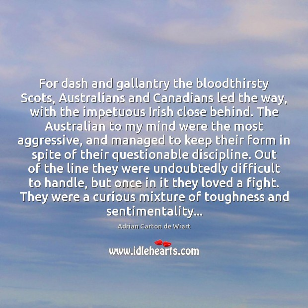 Image, For dash and gallantry the bloodthirsty Scots, Australians and Canadians led the