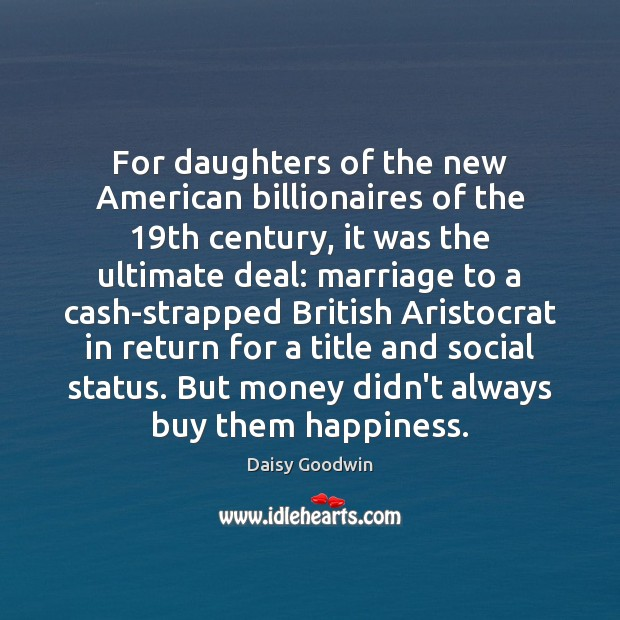 Image, For daughters of the new American billionaires of the 19th century, it