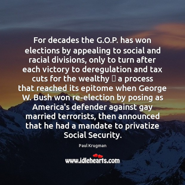 Image, For decades the G.O.P. has won elections by appealing to