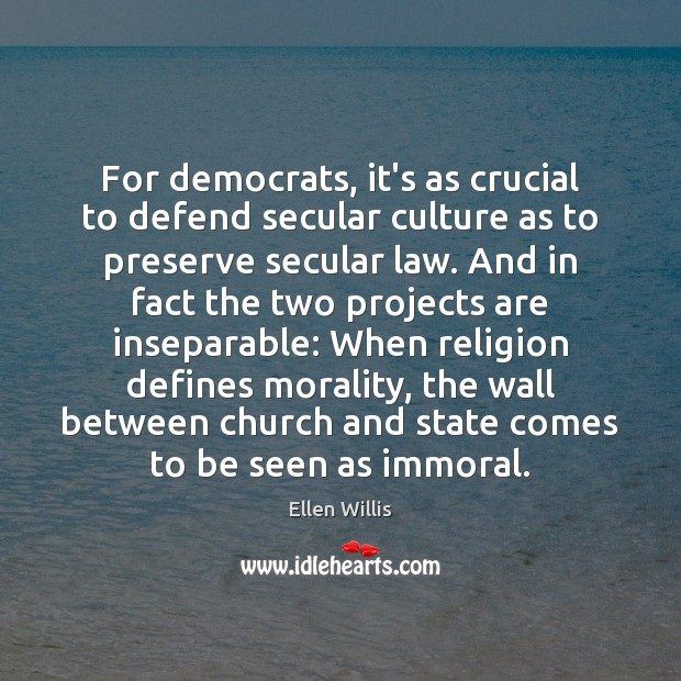 Image, For democrats, it's as crucial to defend secular culture as to preserve