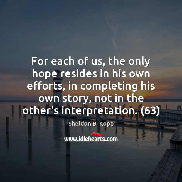 For each of us, the only hope resides in his own efforts, Image