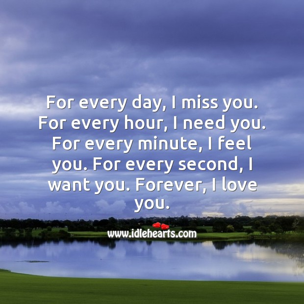 Image, For every day, I miss you. Forever, I love you.