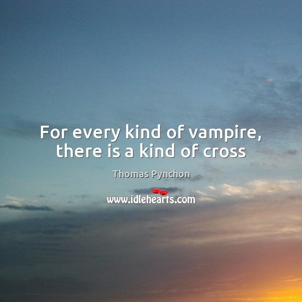 For every kind of vampire, there is a kind of cross Image
