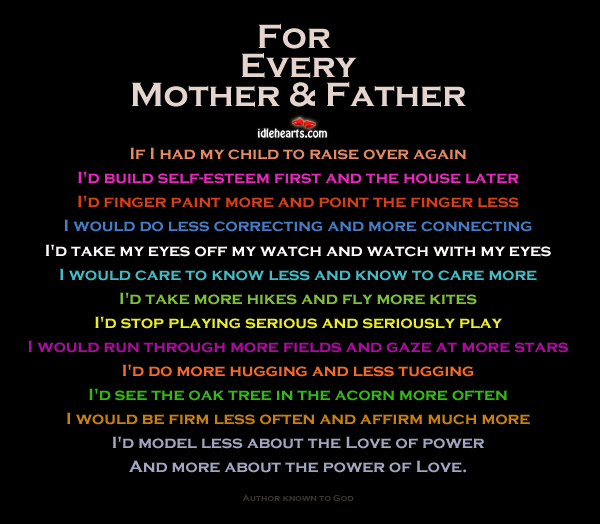 For Every Mother And Father..