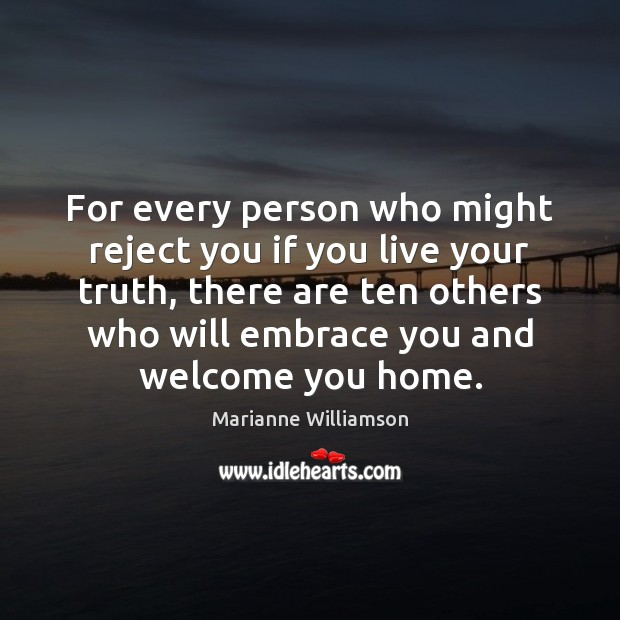 For every person who might reject you if you live your truth, Image