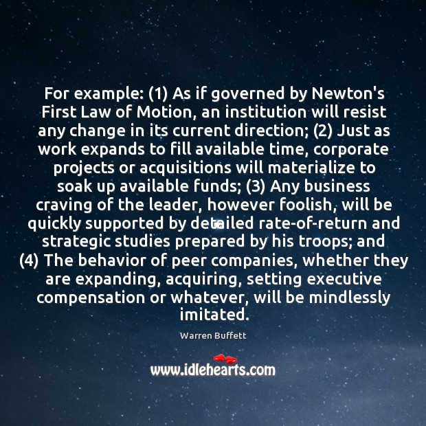 For example: (1) As if governed by Newton's First Law of Motion, an Image