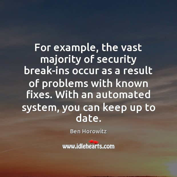 Image, For example, the vast majority of security break-ins occur as a result
