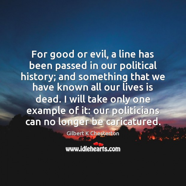 Image, For good or evil, a line has been passed in our political
