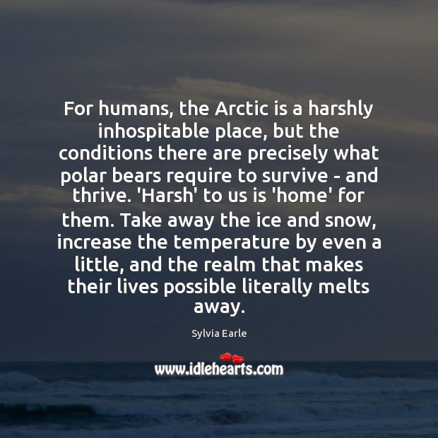 Image, For humans, the Arctic is a harshly inhospitable place, but the conditions