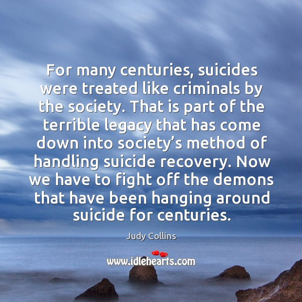 For many centuries, suicides were treated like criminals by the society. Image