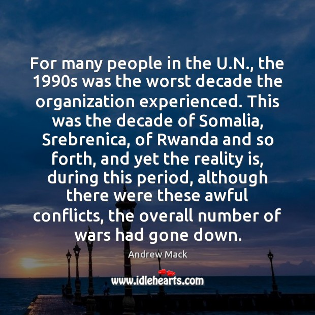 Image, For many people in the U.N., the 1990s was the worst