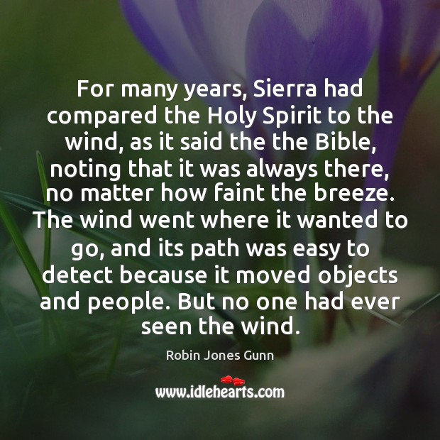 For many years, Sierra had compared the Holy Spirit to the wind, Image