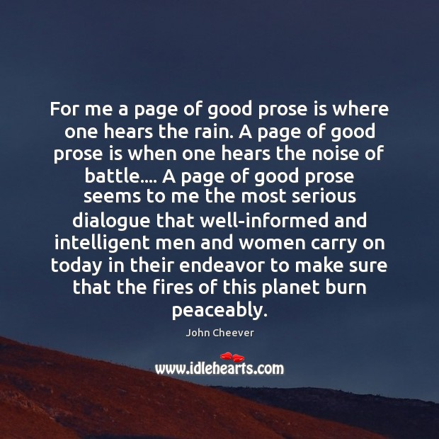 For me a page of good prose is where one hears the Image