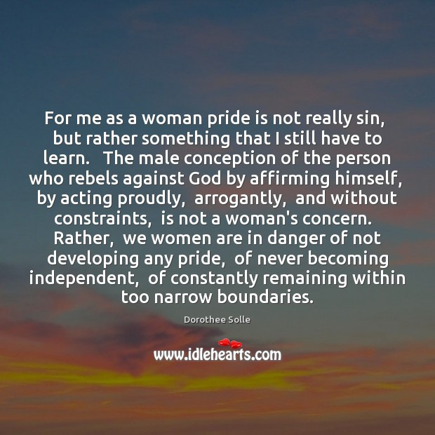 Image, For me as a woman pride is not really sin,  but rather
