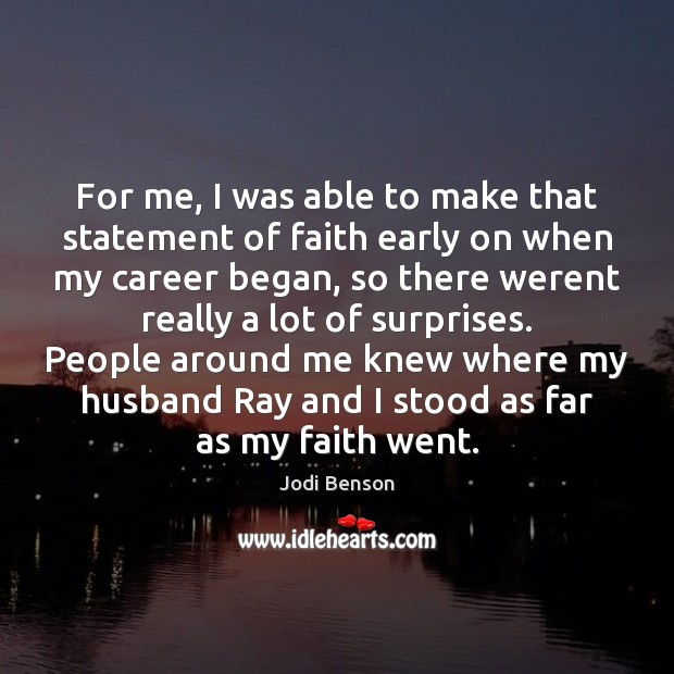 Image, For me, I was able to make that statement of faith early