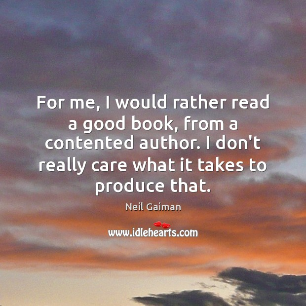 For me, I would rather read a good book, from a contented Image