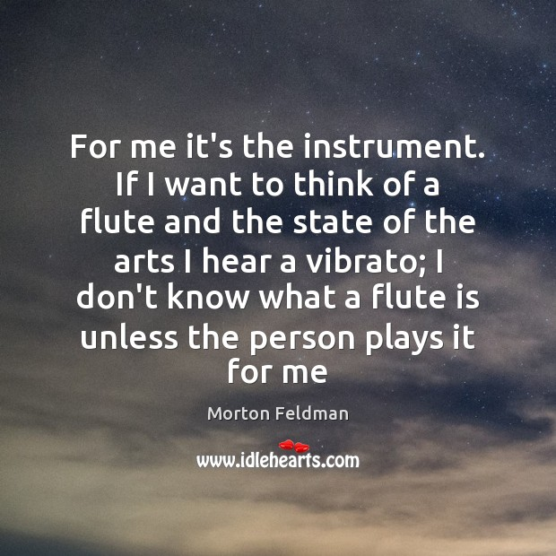 For me it's the instrument. If I want to think of a Image