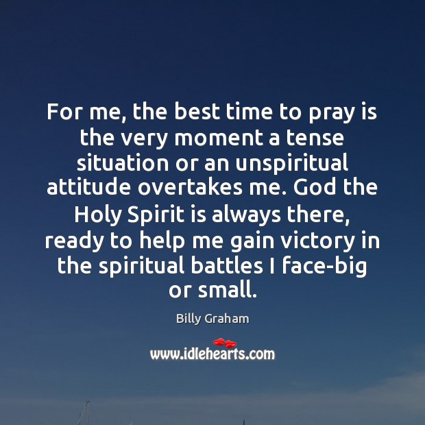Image, For me, the best time to pray is the very moment a