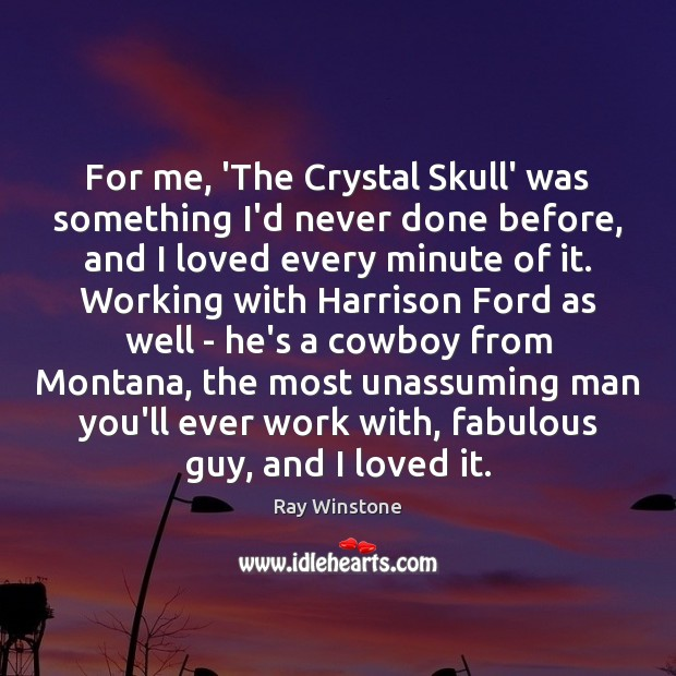 For me, 'The Crystal Skull' was something I'd never done before, and Image