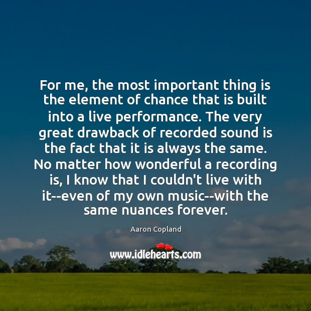 Image, For me, the most important thing is the element of chance that