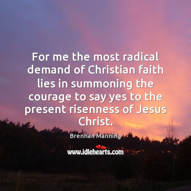 Image, For me the most radical demand of Christian faith lies in summoning