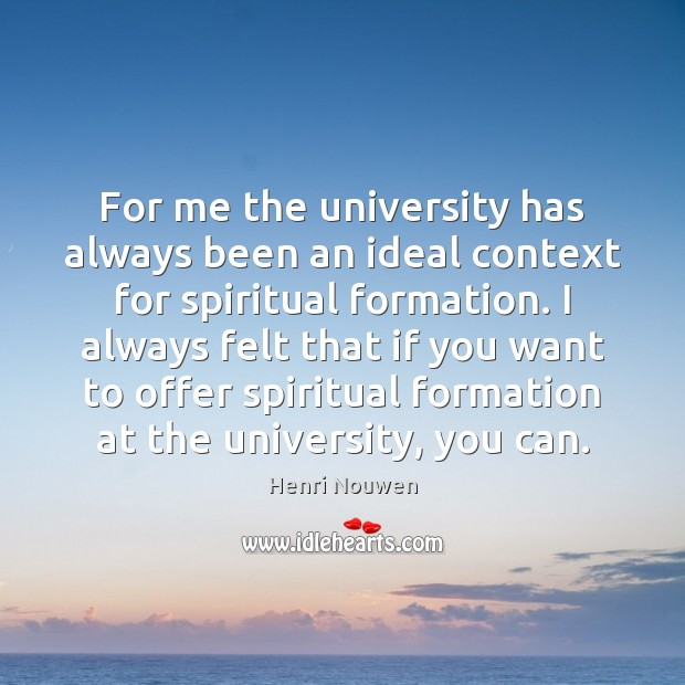 For me the university has always been an ideal context for spiritual Image