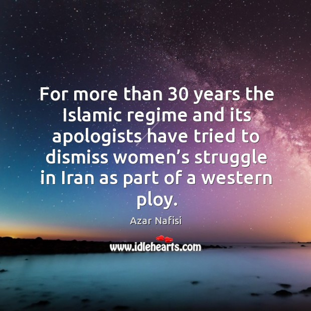 For more than 30 years the islamic regime and its apologists have tried to Image