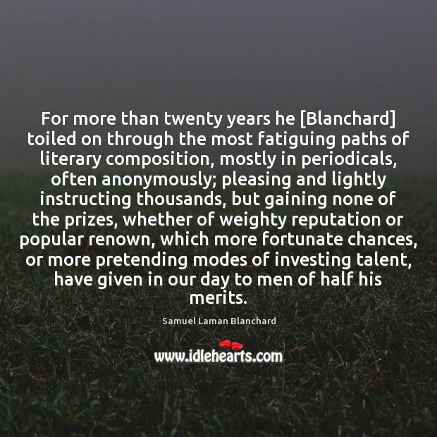 Image, For more than twenty years he [Blanchard] toiled on through the most