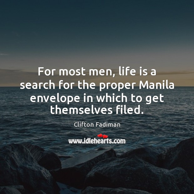 Image, For most men, life is a search for the proper Manila envelope