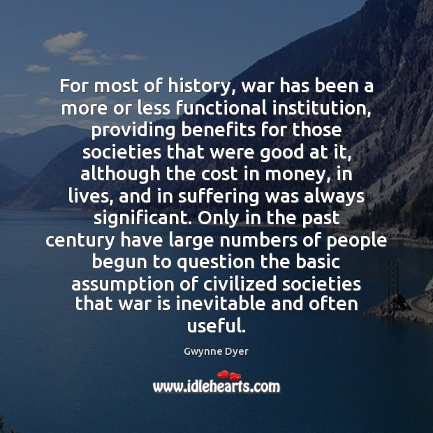 Image, For most of history, war has been a more or less functional