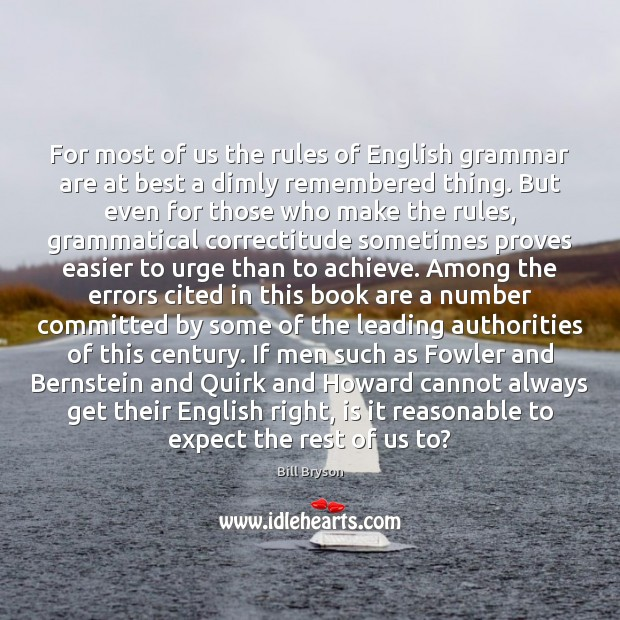 Image, For most of us the rules of English grammar are at best