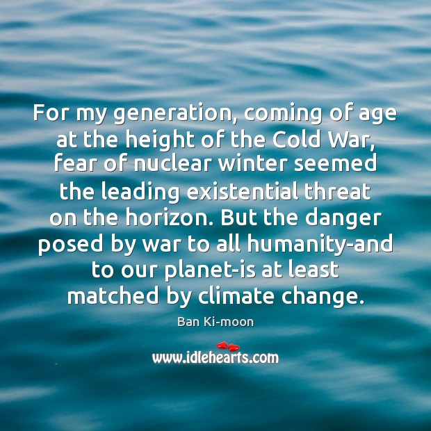 For my generation, coming of age at the height of the Cold Image