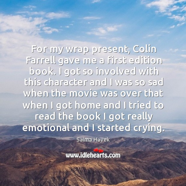 Image, For my wrap present, colin farrell gave me a first edition book.