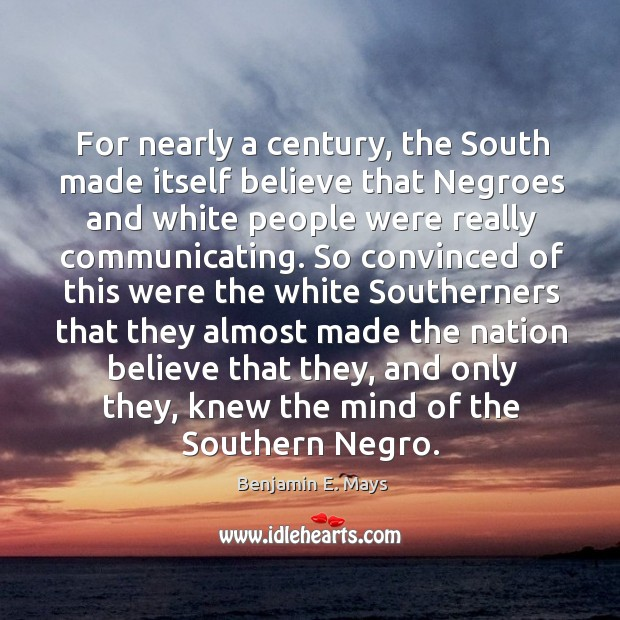 For nearly a century, the South made itself believe that Negroes and Image