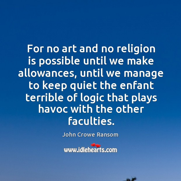 Picture Quote by John Crowe Ransom