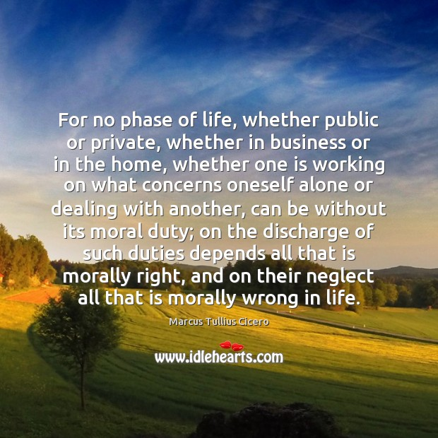 Image, For no phase of life, whether public or private, whether in business