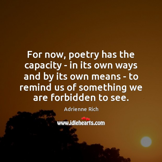 For now, poetry has the capacity – in its own ways and Image