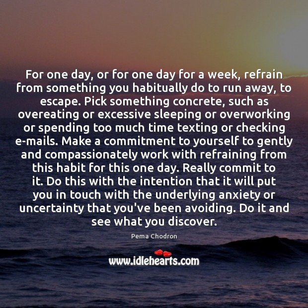 Image, For one day, or for one day for a week, refrain from