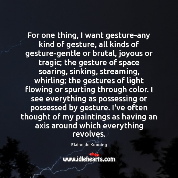 For one thing, I want gesture-any kind of gesture, all kinds of Image