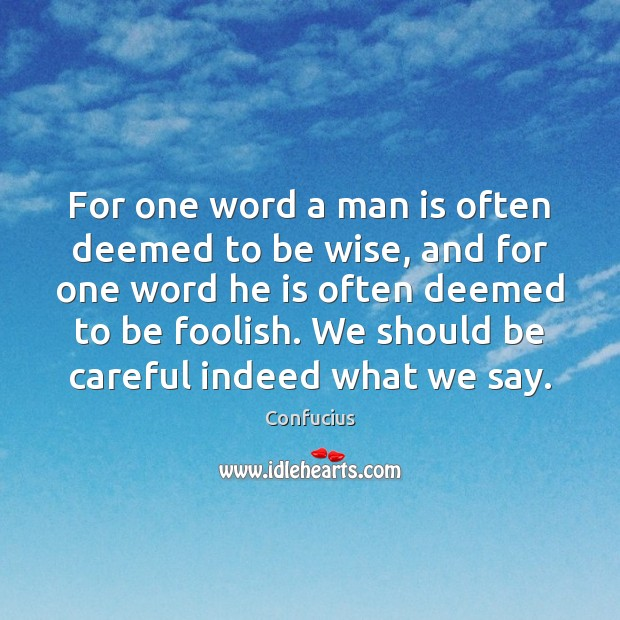 Image, For one word a man is often deemed to be wise, and