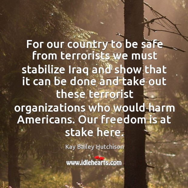 Picture Quote by Kay Bailey Hutchison