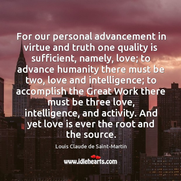For our personal advancement in virtue and truth one quality is sufficient, Image